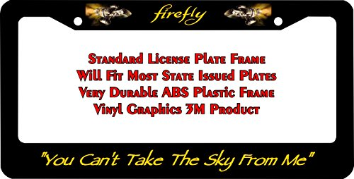 Firefly Serenity You Can't The Sky From Me License Plate (Firefly Frame)