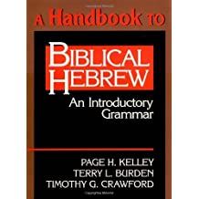 A Handbook to Biblical Hebrew: An Introductory Grammar