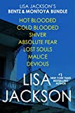 Lisa Jackson's Bentz & Montoya Bundle: Shiver, Absolute Fear, Lost Souls, Hot Blooded, Cold Blooded, Malice & Devious (A Bentz/Montoya Novel)