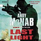 Last Light: Nick Stone, Book 4 | Andy McNab