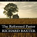 Reformed Pastor Audiobook by Richard Baxter Narrated by Simon Vance