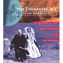 This Enchanted Isle by Peter Woodcock (2015-02-25)