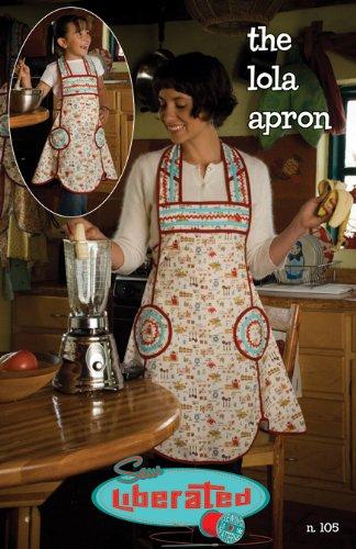 Sew Liberated Patterns-Lola Apron (Apron Sew Patterns)