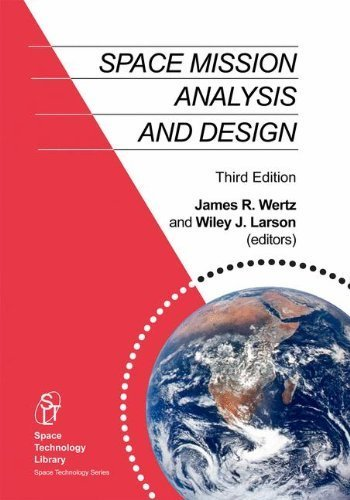 (Space Mission Analysis and Design (Space Technology Library) Hardcover - September 30, 1999)