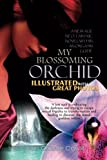 My Blossoming Orchid, Jean-Claude Carvill, 1484087453