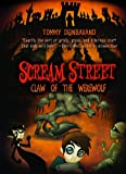 Claw of the Werewolf (Book 6) (Scream Street)
