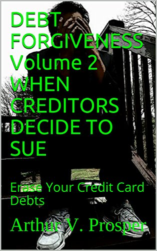 Amazon debt forgiveness volume 2 when creditors decide to sue debt forgiveness volume 2 when creditors decide to sue erase your credit card debts by reheart Choice Image