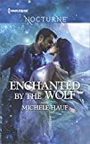 Enchanted by the Wolf (Harlequin Nocturne)