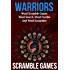 Warriors Word Scramble: Word Scramble Games - Word Search, Word Puzzles And Word Scrambles (Word Games, Brain Games, Word Search, Word Search Games, Word ... Scramble, Word Scrabble, Unscramble Word)