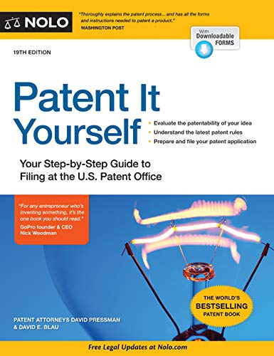 Pdf Law Patent It Yourself: Your Step-by-Step Guide to Filing at the U.S. Patent Office