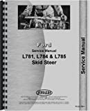 NEW HOLLAND L781 L784 L785 Skid Steer Chassis Only Service Manual