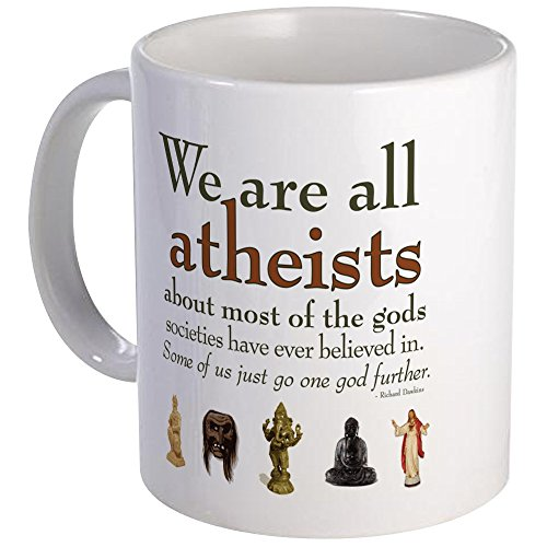 CafePress - We're All Atheists - Unique Coffee Mug, Coffee Cup