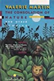 The Consolation of Nature and Other Stories, Valerie Martin, 0679721592