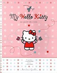 My Hello Kitty au point de croix (French Edition)