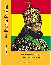 Rasta Rules: 144 Rastafarian Rules, Laws and Regulations
