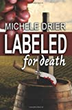 Labeled for Death, Michele Drier, 1491043059