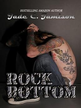 Rock Bottom (Bullet Series Book 2) (Rock Star Romance) by [Jamison, Jade C.]