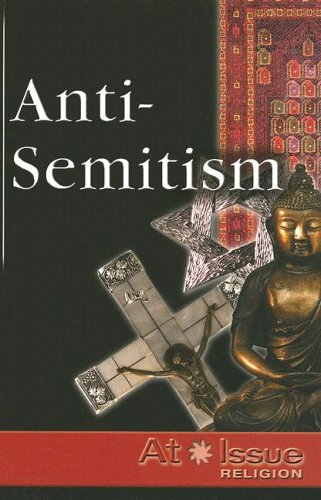 Download At Issue Religion Series: Anti-Semitism pdf