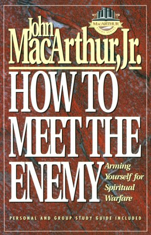 How to Meet the Enemy (Macarthur Study Series)
