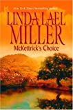McKettrick's Choice (Mira Hardbacks)