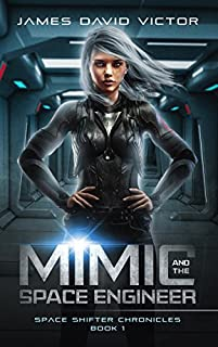 Mimic And The Space Engineer by James David Victor ebook deal