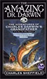 The Amazing Dr. Darwin: The Adventures of Charles Darwin's Grandfather