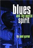 Blues and the Poetic Spirit, Paul Garon, 0872863158