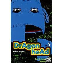 DRAGON HEAD T05