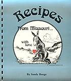 Recipes from Missouri, Sandy Buege, 0913703133