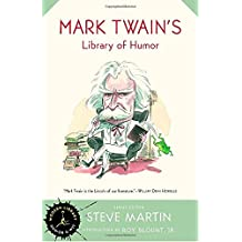 Mark Twain's Library of Humor (Modern Library Humor and Wit)