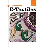 e-Textiles (21st Century Skills Innovation Library: Makers as Innovators)