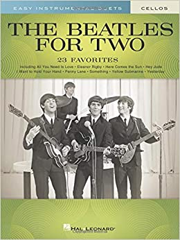 Amazon com: The Beatles for Two Cellos: Easy Instrumental