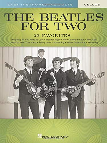 The Beatles for Two Cellos: Easy Instrumental Duets