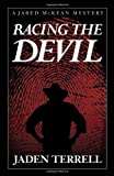 img - for Racing the Devil (Jared Mckean) Hardcover - January 9, 2012 book / textbook / text book
