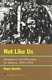 Not Like Us, Roger Daniels, 1566631653