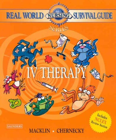 (Real World Nursing Survival Guide: IV Therapy)