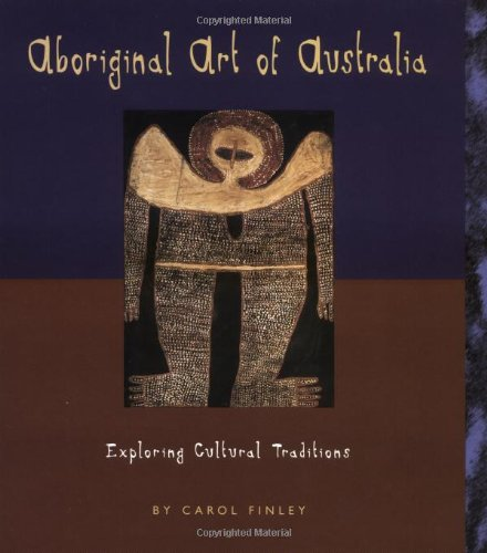 Aboriginal Art of Australia: Exploring Cultural Traditions (Art Around the World) by Brand: Lerner Publishing Group