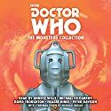 Doctor Who: The Monsters Collection: Five Complete Classic Novelisations Audiobook by Gerry Davis, Brian Hayles Narrated by Anneke Wills, Michael Kilgarriff, David Troughton, Peter Davison