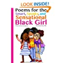 Poems for the Smart, Spunky, and Sensational Black Girl