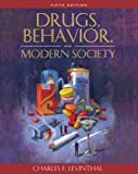 Drugs, Behavior, and Modern Society, Charles F. Levinthal, 0205483291