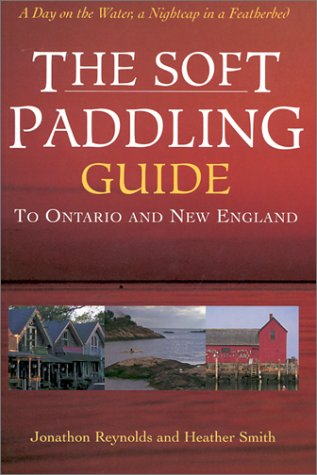 The Soft Paddling Guide to Ontario and New - Location Ontario Mills