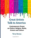 Great Artists Talk to America, Terry Rowan, 1496160991