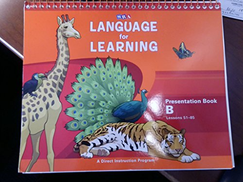 SRA Language for Learning, Presentation Book B, Lessons 51-85