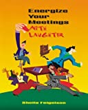 img - for Energize Your Meetings with Laughter book / textbook / text book