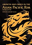 Growth and Crises in the Asian Pacific Rim (Revised Edition), Malixi, Margaret, 1621313115