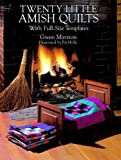 amish quilting books - Twenty Little Amish Quilts: With Full-Size Templates (Dover Quilting)