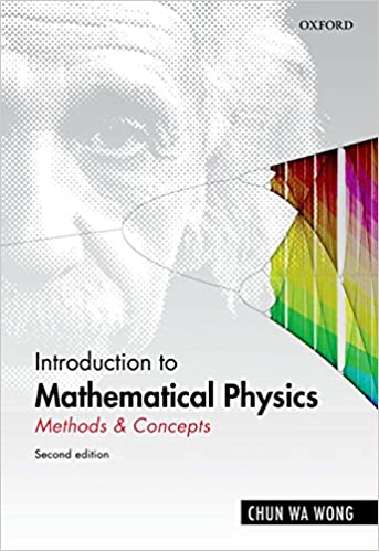 Introduction to mathematical physics methods concepts 2 chun wa introduction to mathematical physics methods concepts 2 chun wa wong amazon fandeluxe Image collections
