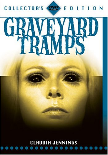 Graveyard Tramps by St Clair Vision