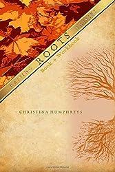 Roots book + workbook: Book + Workbook (Raising Daisies) (Volume 1)
