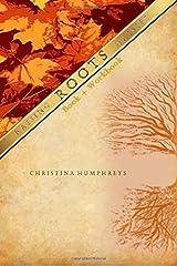 Roots book + workbook: Book + Workbook (Raising Daisies) (Volume 1) Paperback